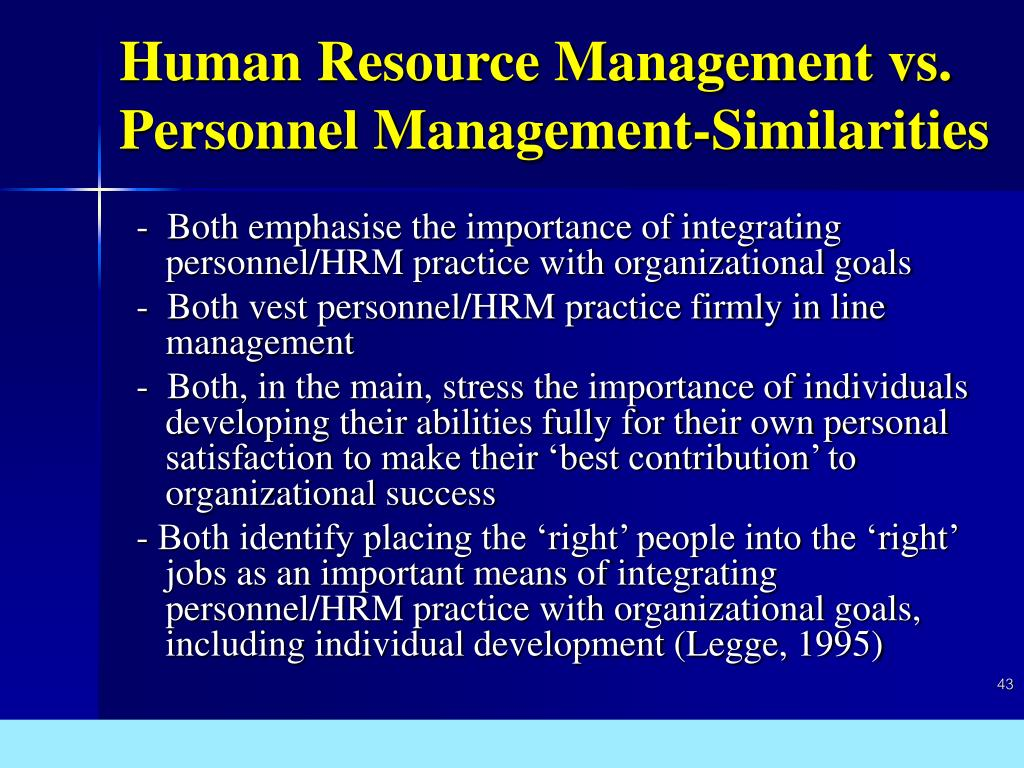 Human Resource Management vs. Personnel Management-Similarities