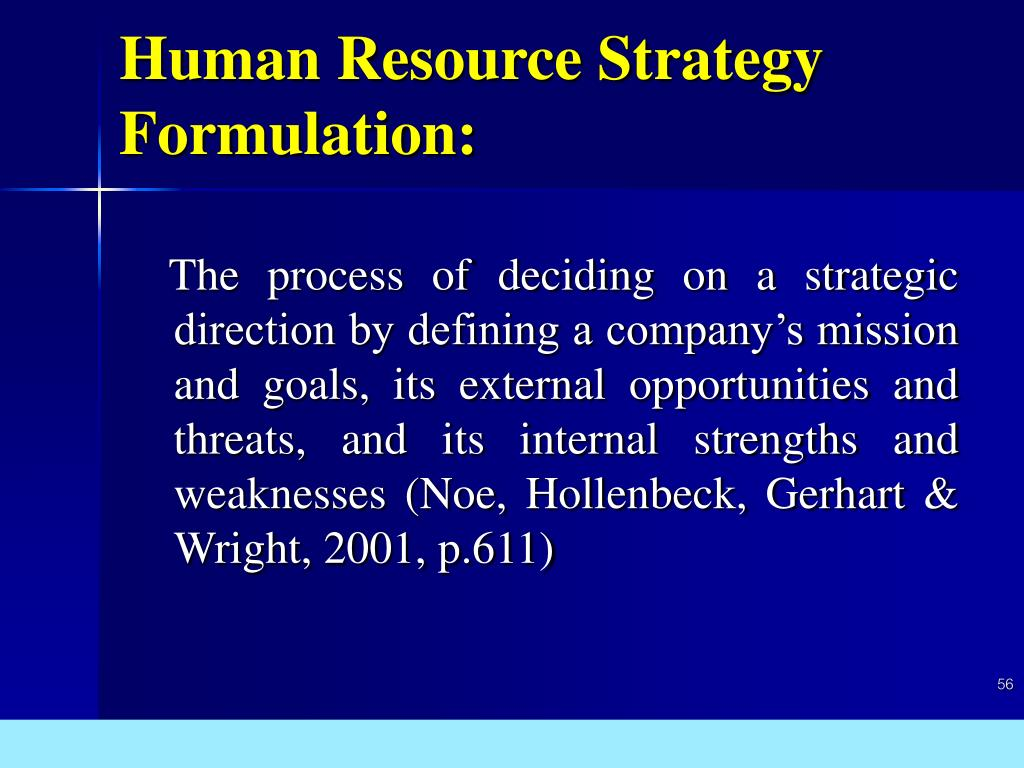 Human Resource Strategy Formulation: