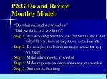 p g do and review monthly model