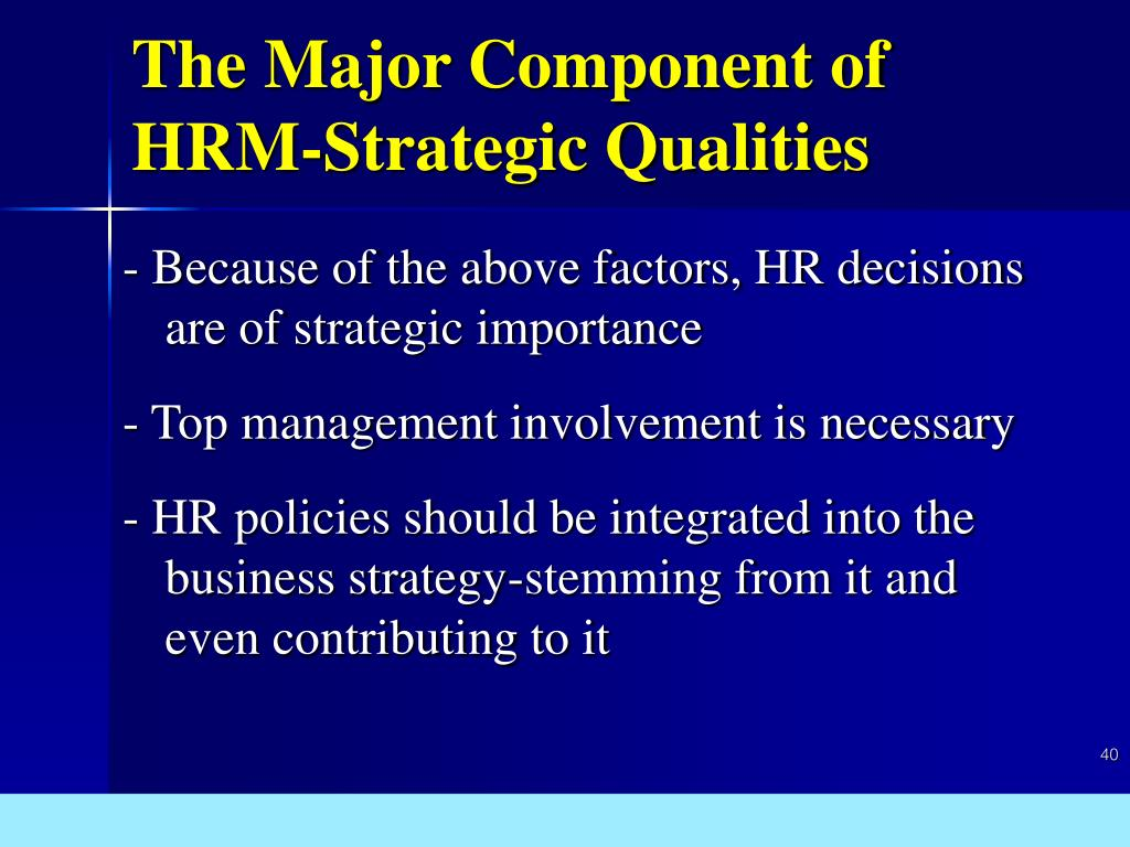 The Major Component of HRM-Strategic Qualities