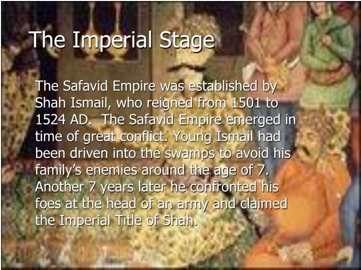 The imperial stage