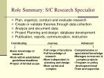 role summary s c research specialist