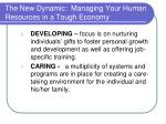 the new dynamic managing your human resources in a tough economy15