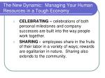 the new dynamic managing your human resources in a tough economy16