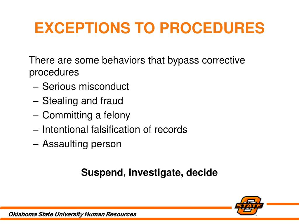 EXCEPTIONS TO PROCEDURES