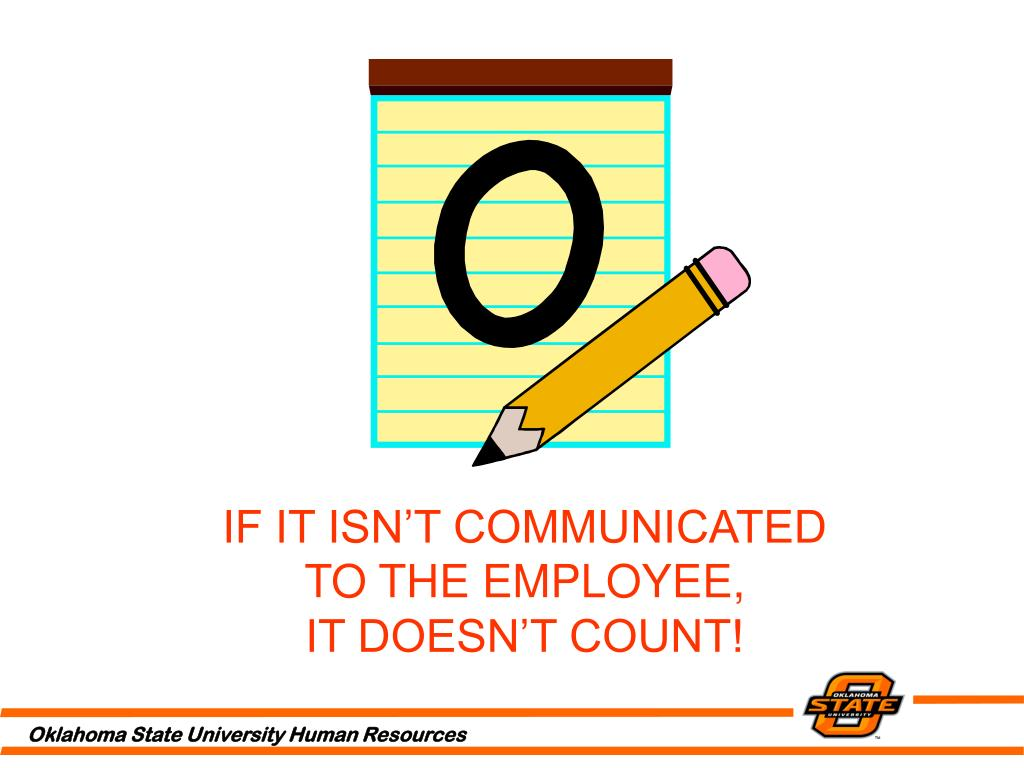 IF IT ISN'T COMMUNICATED TO THE EMPLOYEE,