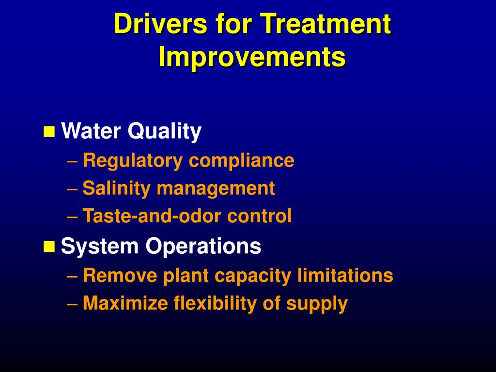 Drivers for Treatment Improvements