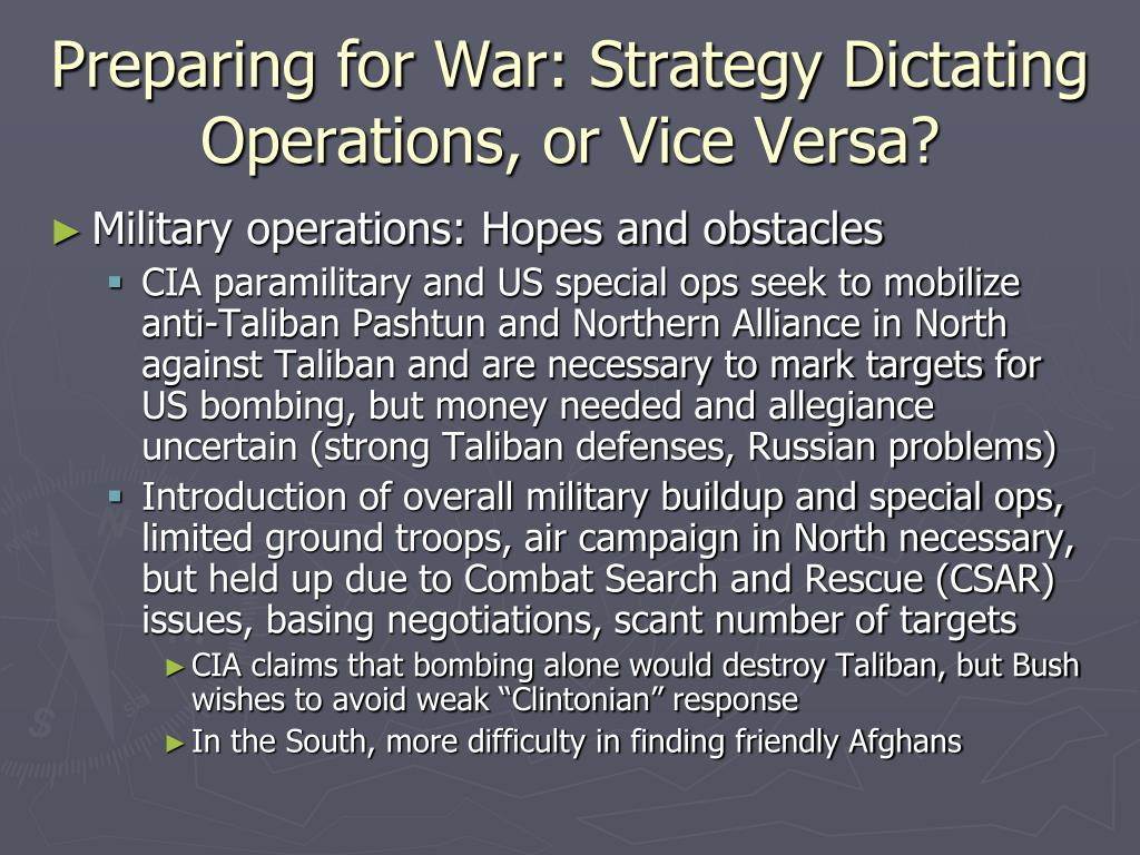 Preparing for War: Strategy Dictating Operations, or Vice Versa?