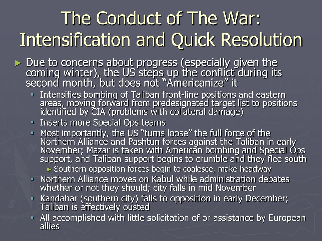 The Conduct of The War: Intensification and Quick Resolution