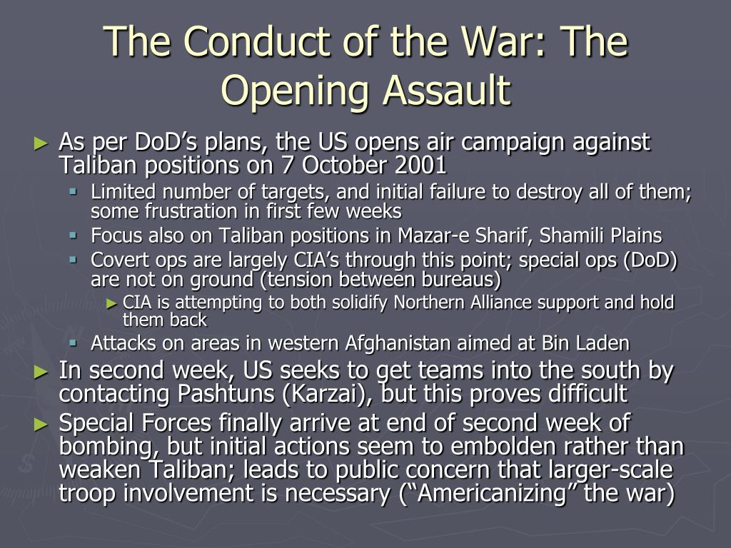 The Conduct of the War: The Opening Assault