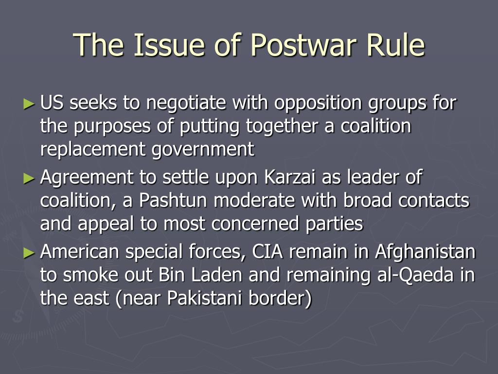 The Issue of Postwar Rule