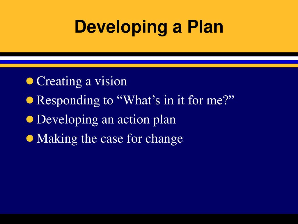 Developing a Plan