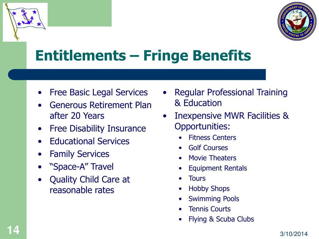 Entitlements – Fringe Benefits