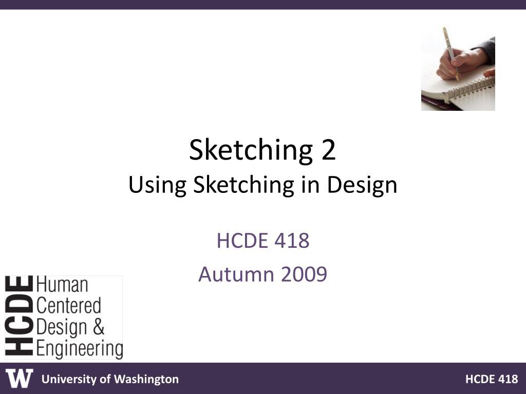 sketching 2 using sketching in design