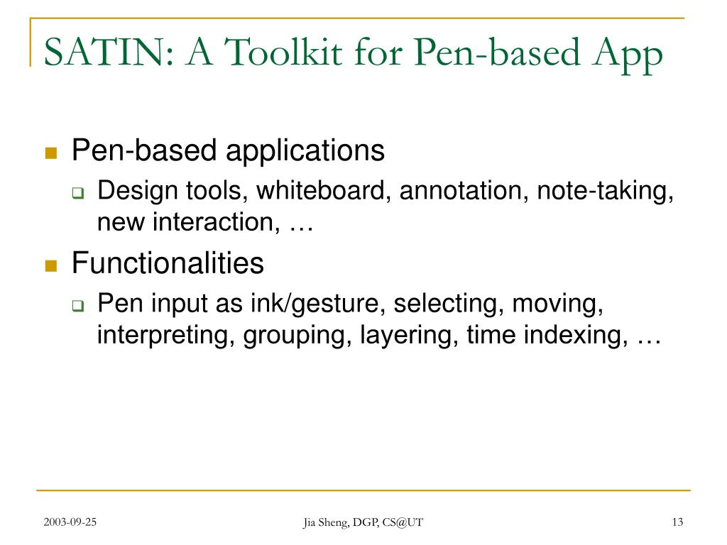 SATIN: A Toolkit for Pen-based App