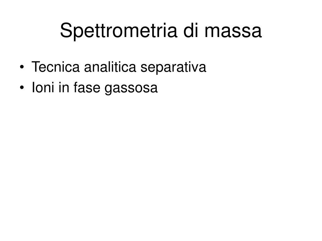 Spettrometria di massa