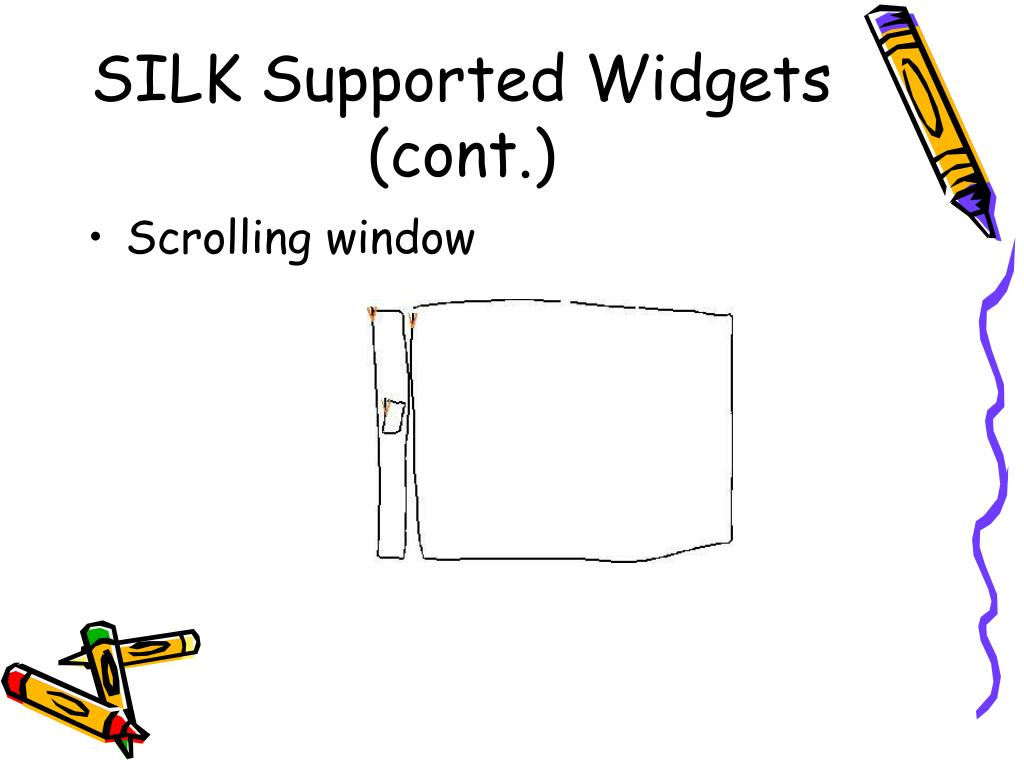 SILK Supported Widgets (cont.)