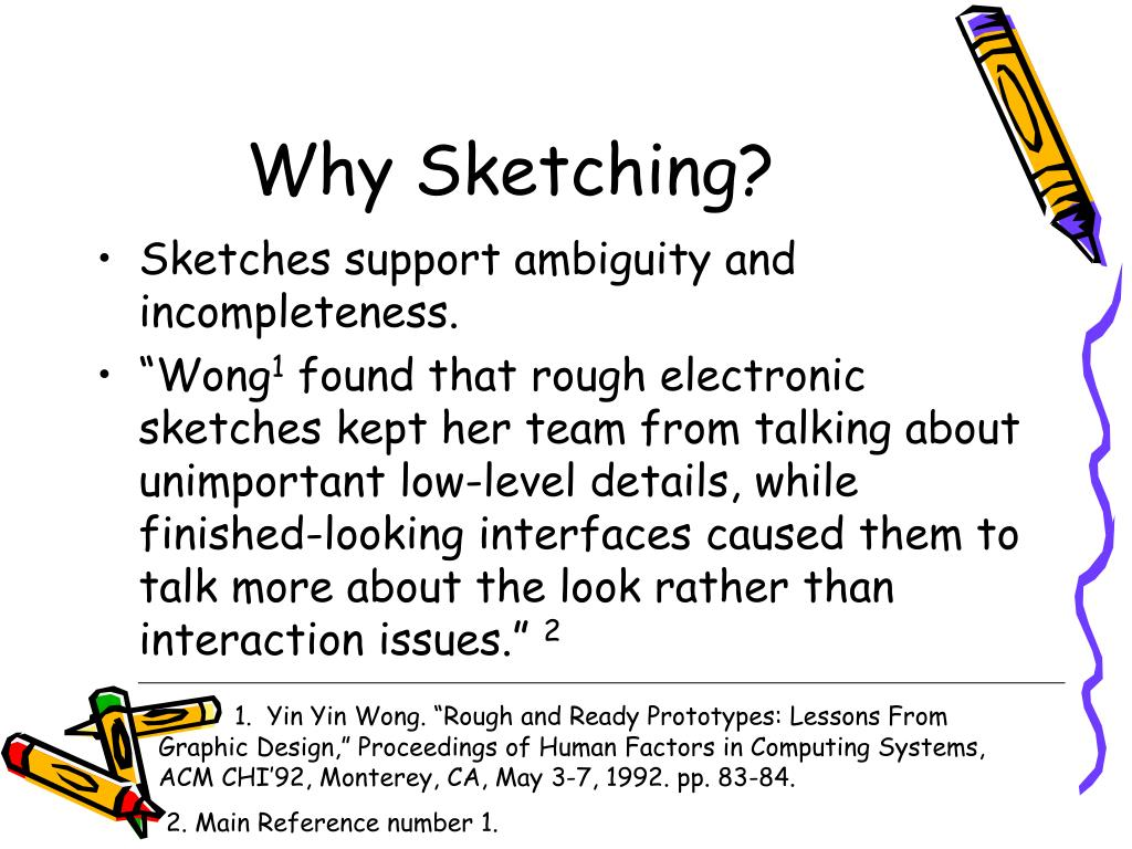 Why Sketching?