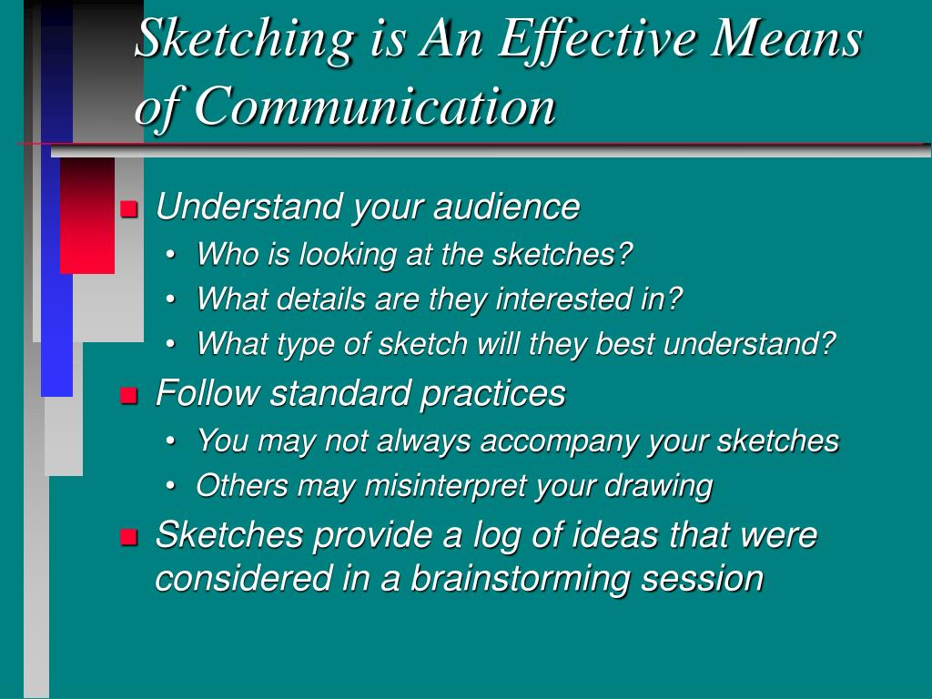 Sketching is An Effective Means of Communication