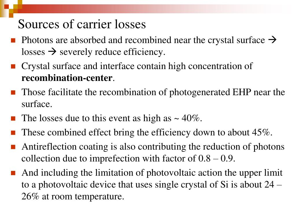 Sources of carrier losses