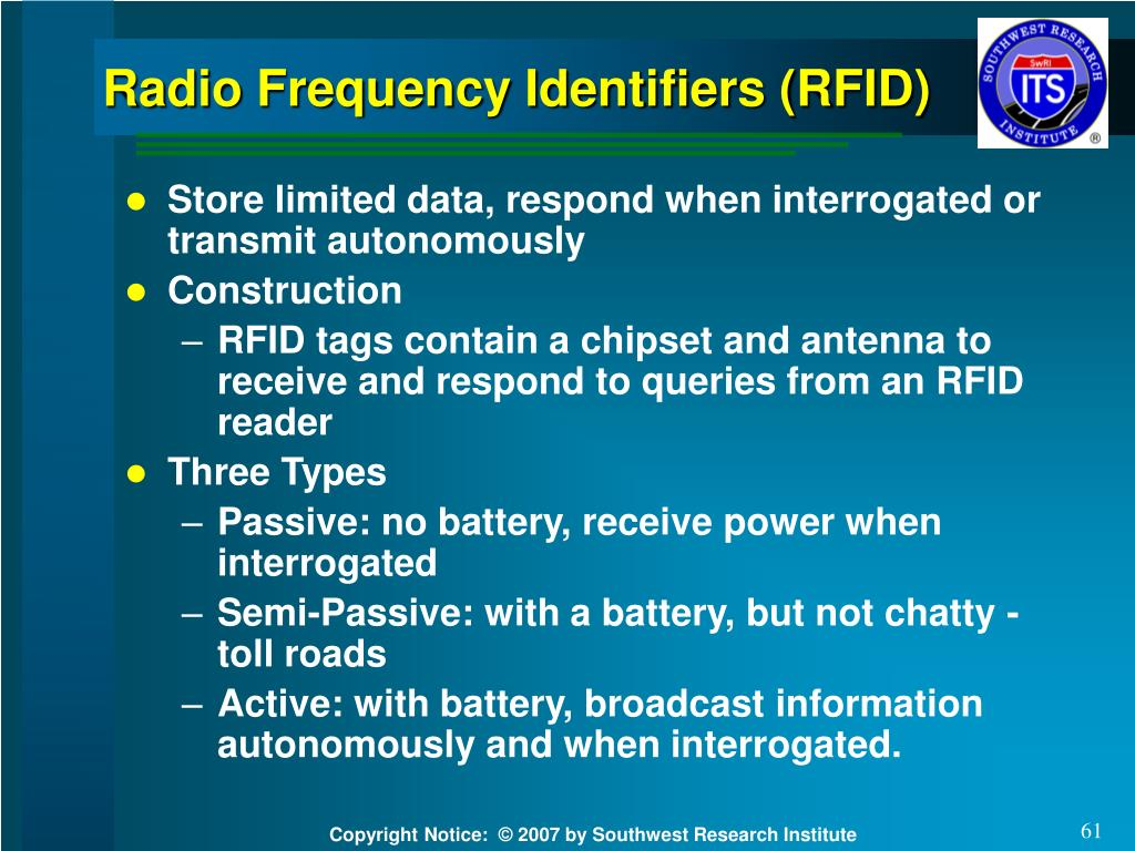 Radio Frequency Identifiers (RFID)
