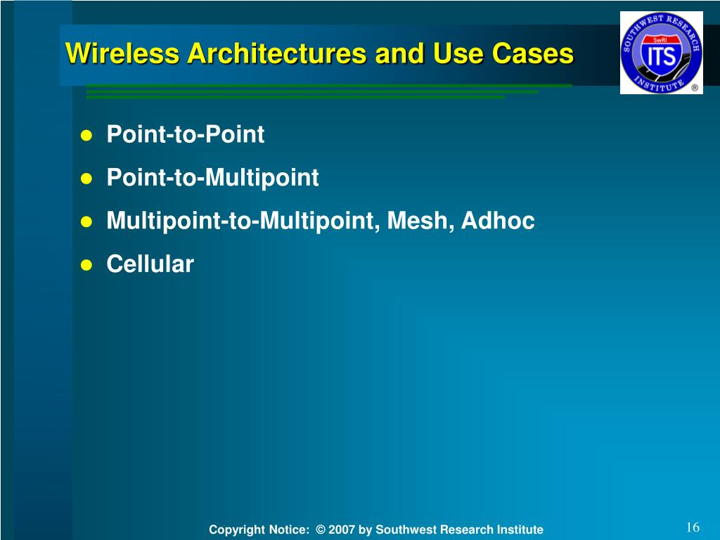 Wireless Architectures and Use Cases