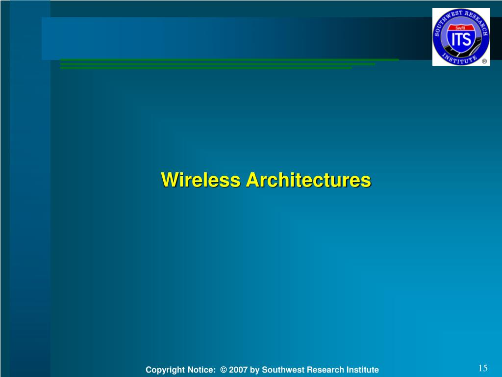 Wireless Architectures
