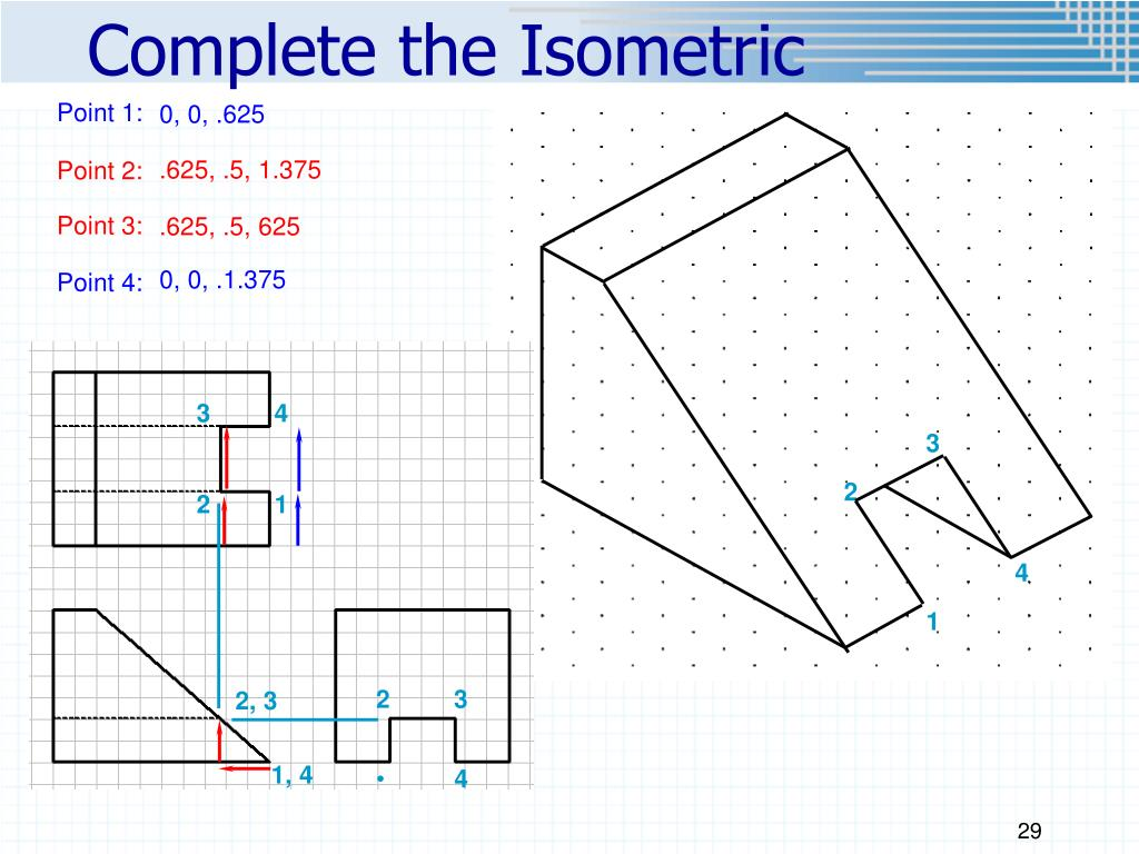 Complete the Isometric