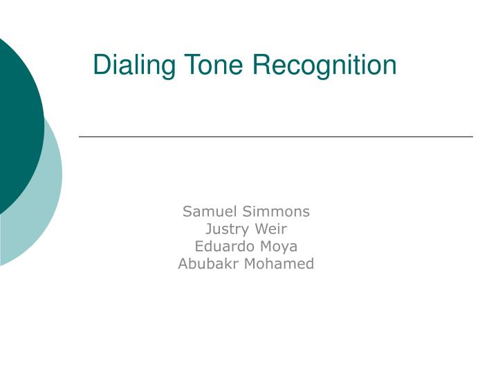 Dialing tone recognition l.jpg