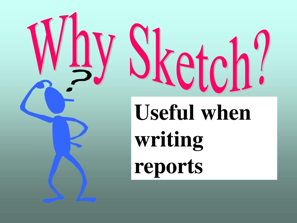 Useful when writing reports