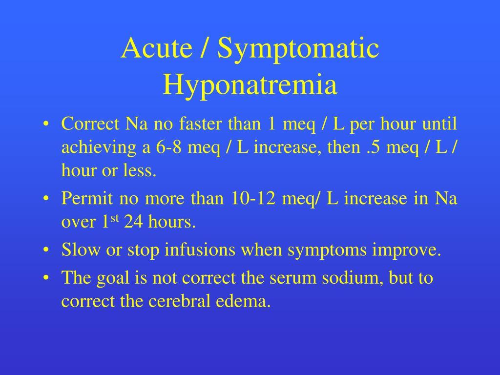 Acute / Symptomatic Hyponatremia