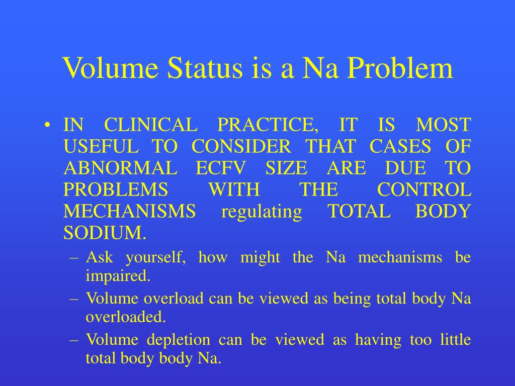 Volume Status is a Na Problem