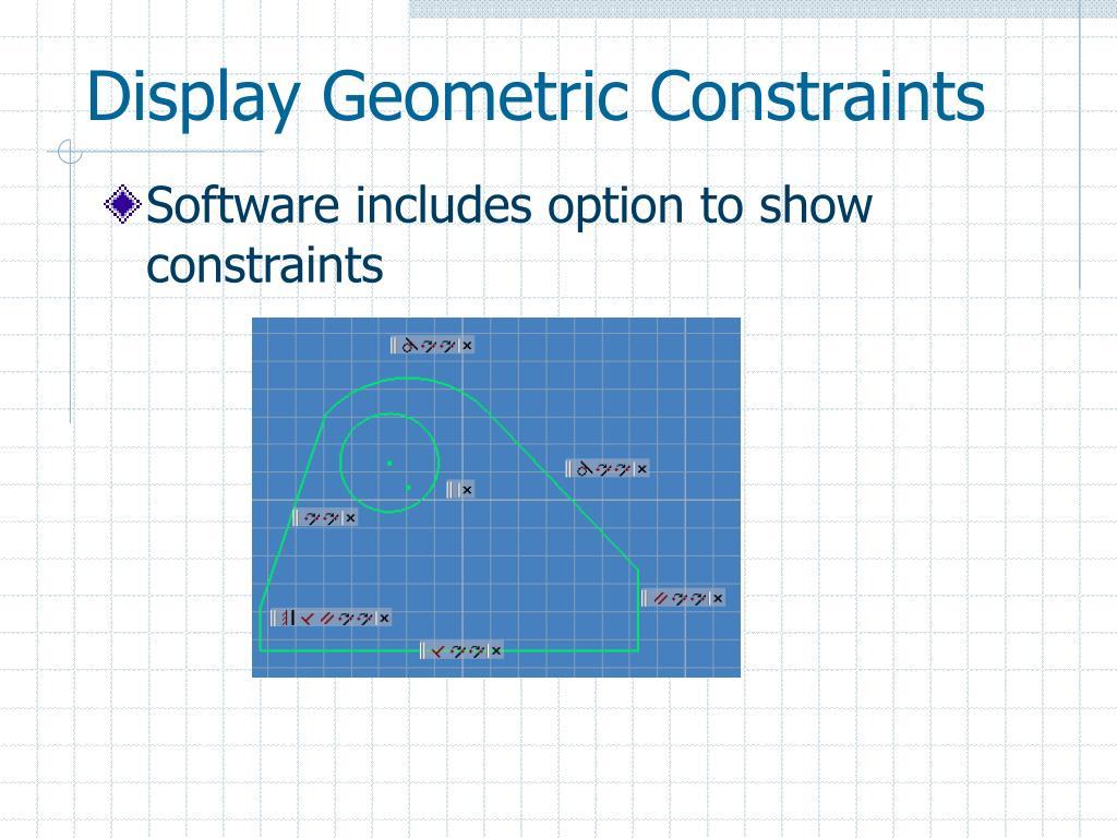 Display Geometric Constraints