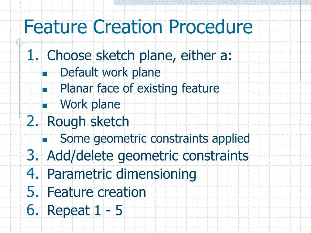 Feature Creation Procedure
