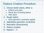 feature creation procedure
