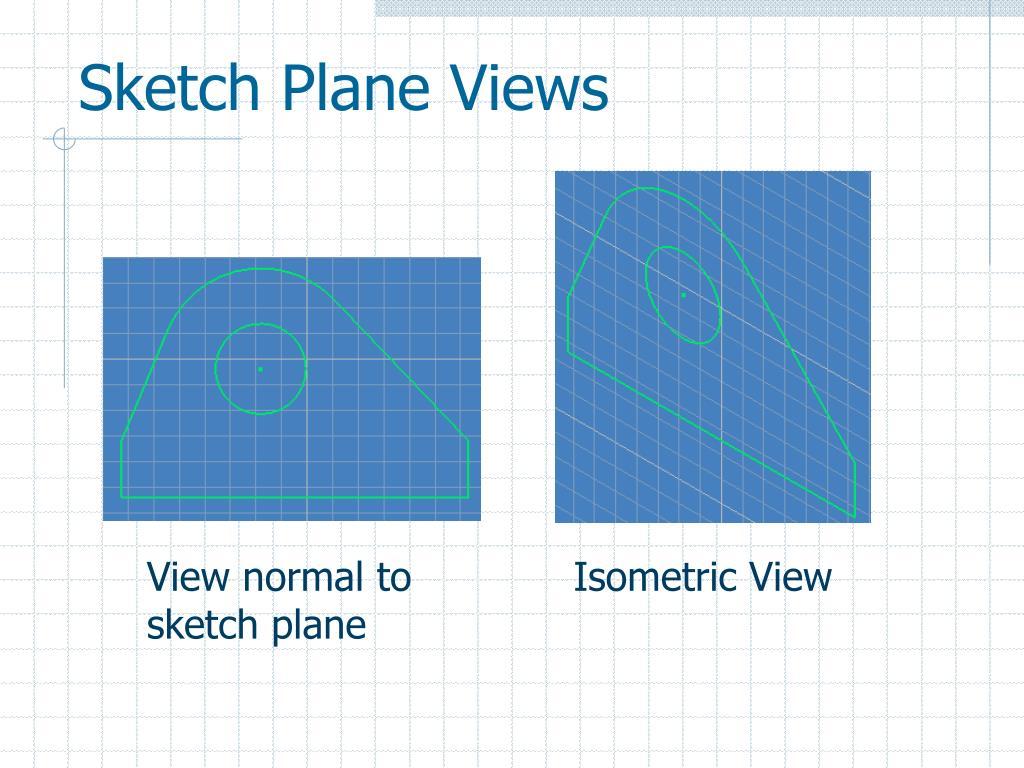 Sketch Plane Views