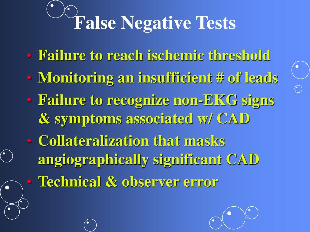 False Negative Tests
