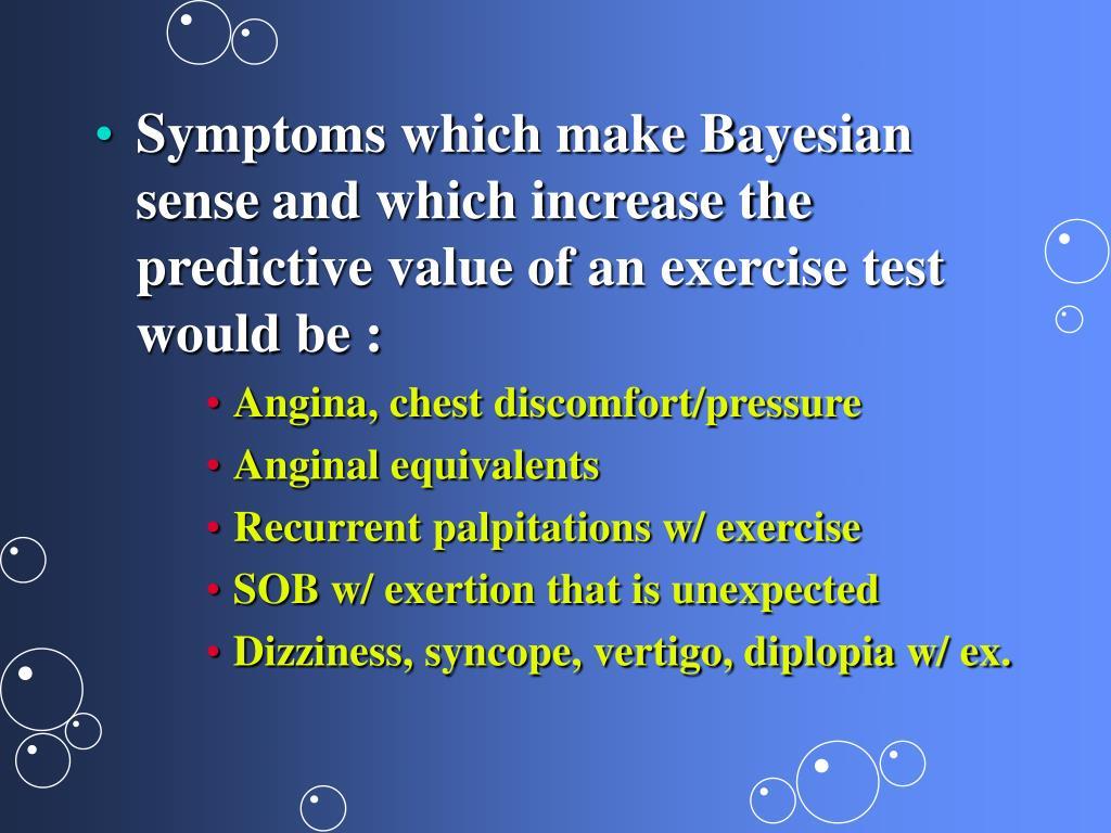 Symptoms which make Bayesian sense