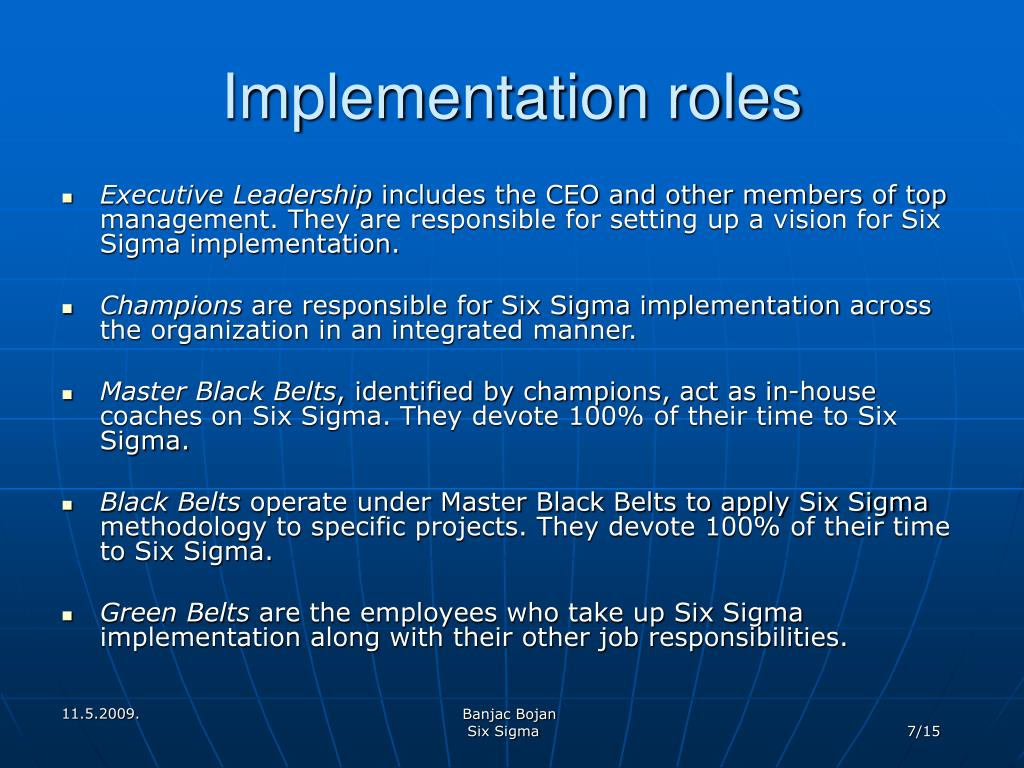 Implementation roles
