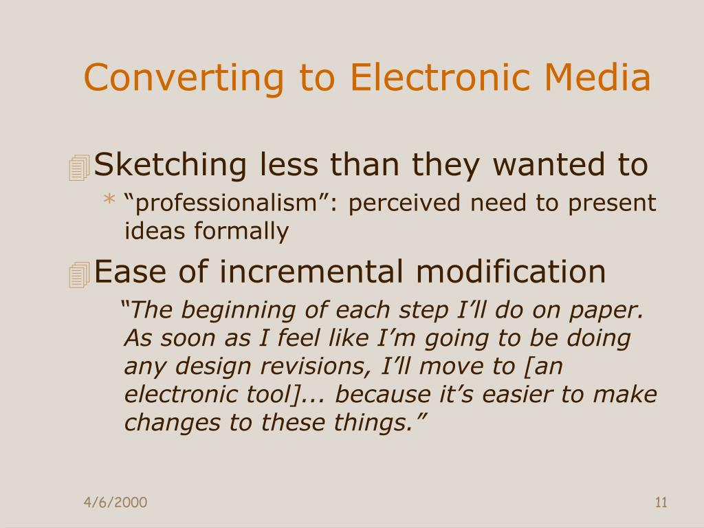Converting to Electronic Media