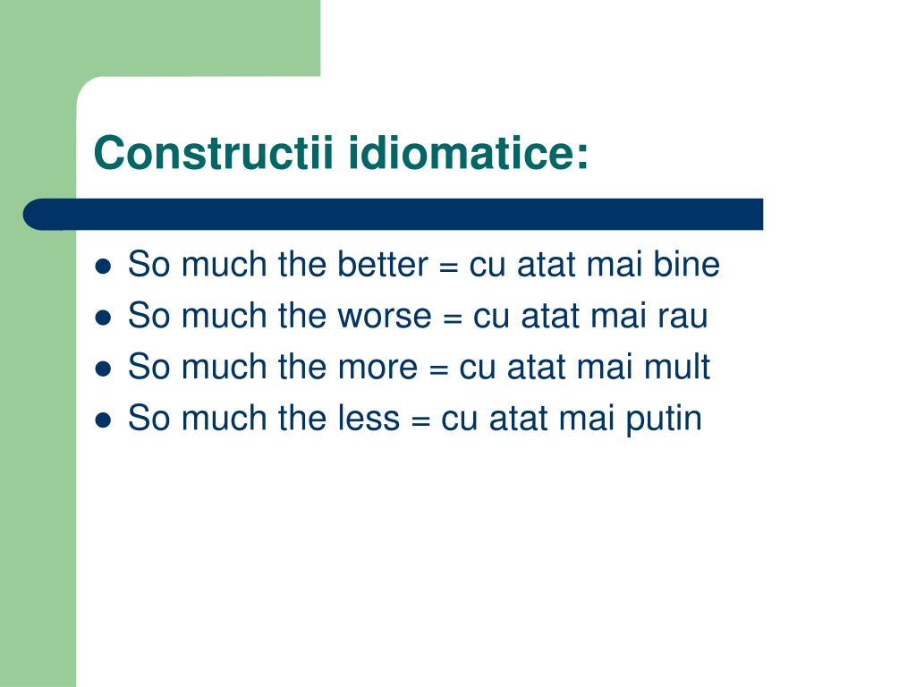 Constructii idiomatice:
