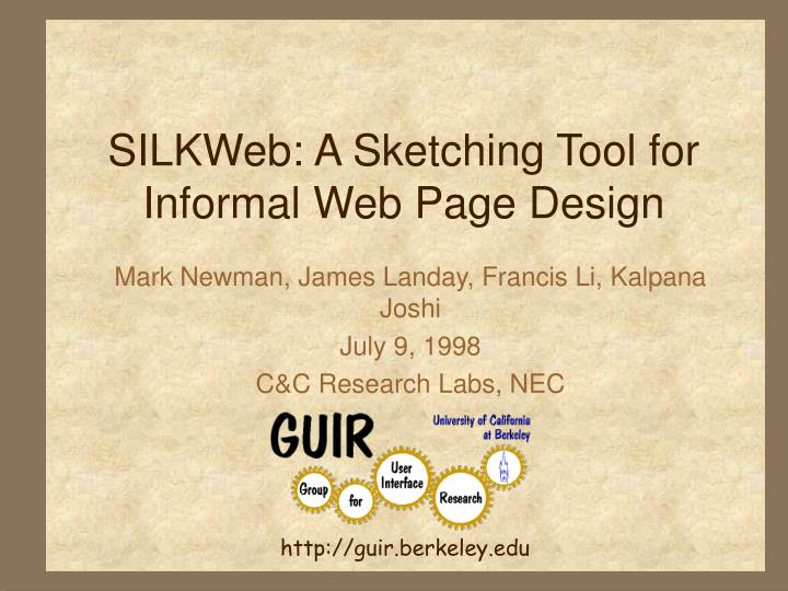 Silkweb a sketching tool for informal web page design
