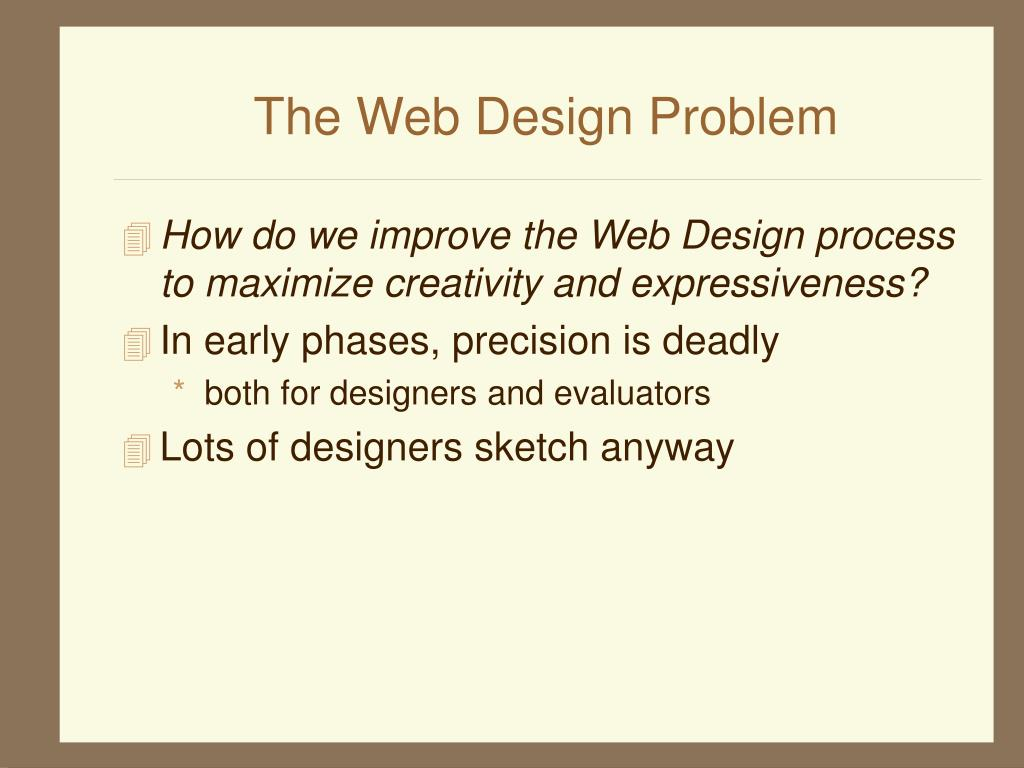 The Web Design Problem