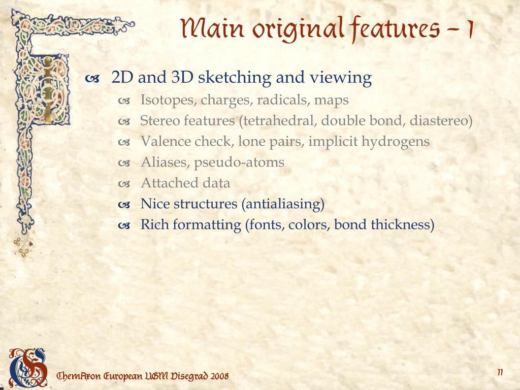 Main original features – 1