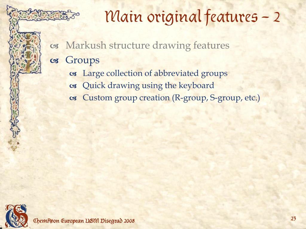 Main original features – 2