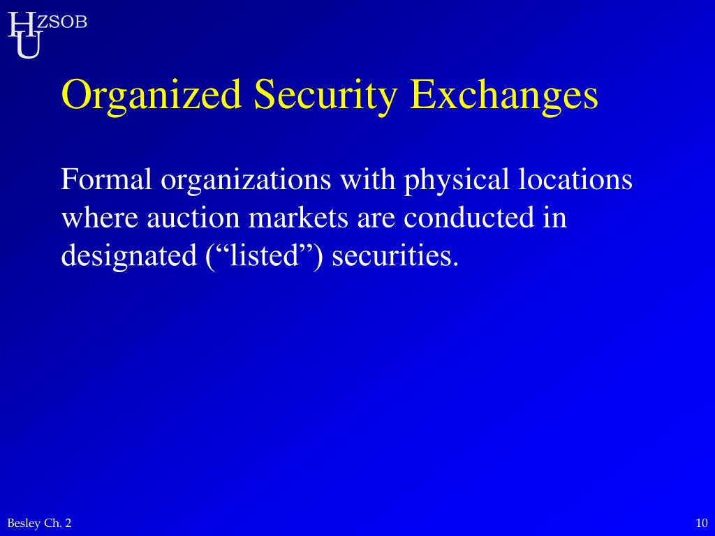 Organized Security Exchanges