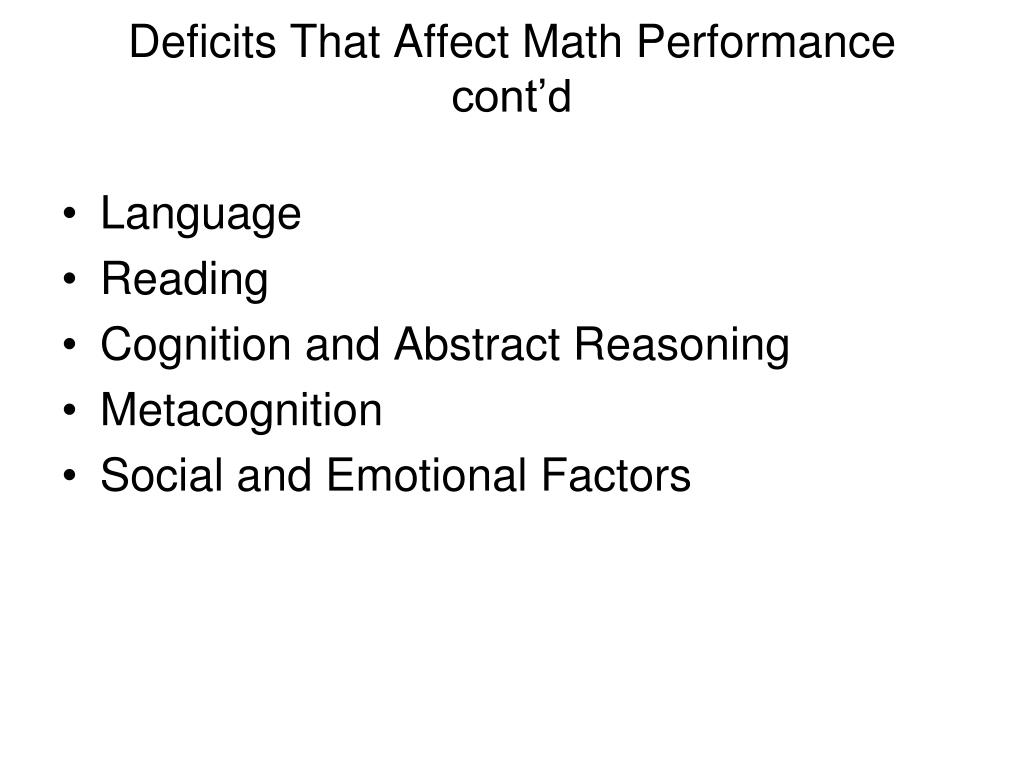 Deficits That Affect Math Performance cont'd