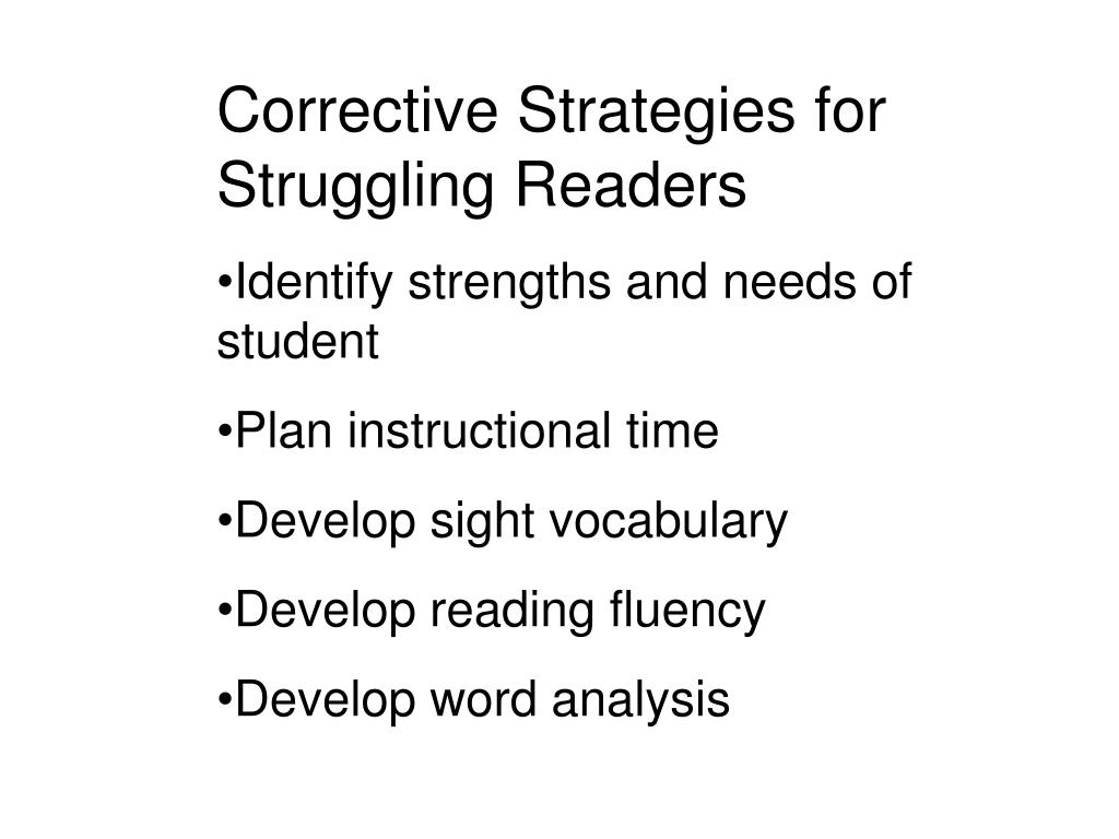 Corrective Strategies for Struggling Readers