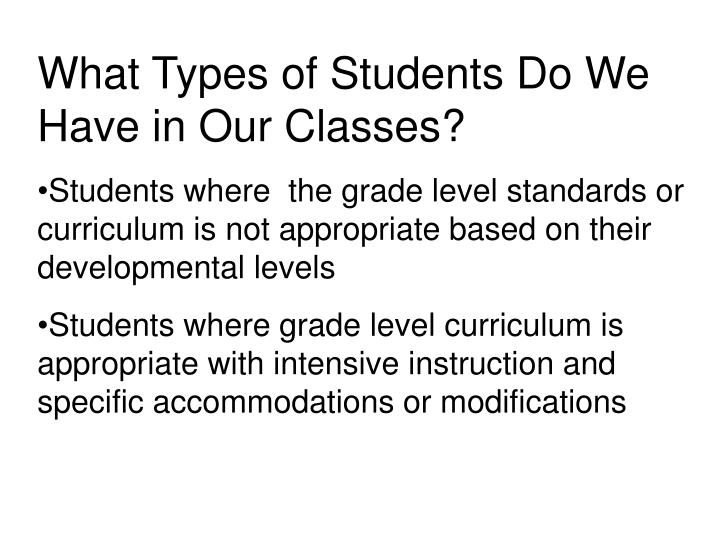 What Types of Students Do We Have in Our Classes?