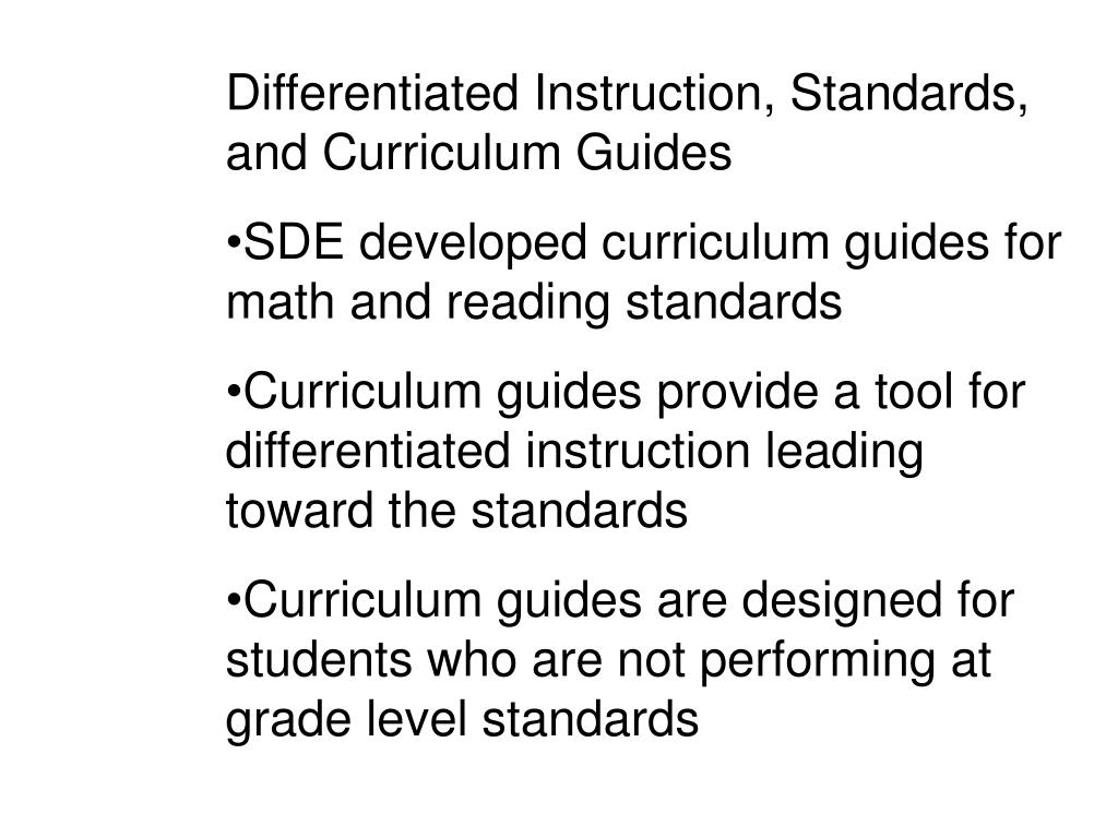 Differentiated Instruction, Standards, and Curriculum Guides